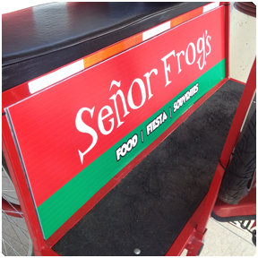 Kickplate Display Panel: The kickplate panel can be seen from the front of the pedicab.  Señor Frog's had a rolling billboard at the Orange County Convention Center with Redi Pedi pedicabs.